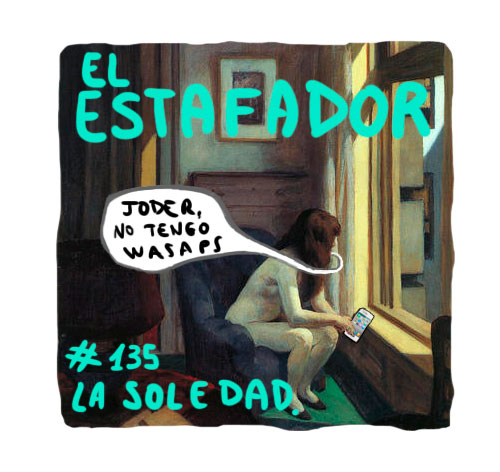 portada lasoledad EL ESTAFADOR #135: LA SOLEDAD