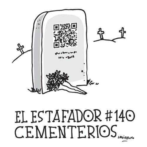 portada javirroyo cementerios4 EL ESTAFADOR #140: CEMENTERIOS