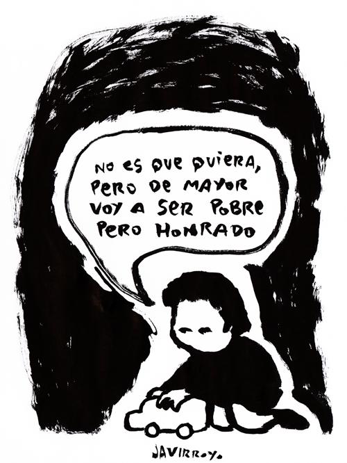 javirroyo_de-mayor-voy-a-ser-pobre-pero-honrado