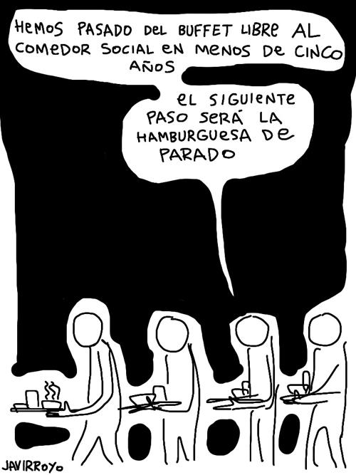 javirroyo_hemos-pasado-del-buffet-libre-al-comedor-social